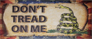 Miscellaneous Dont Tread On Me Sign
