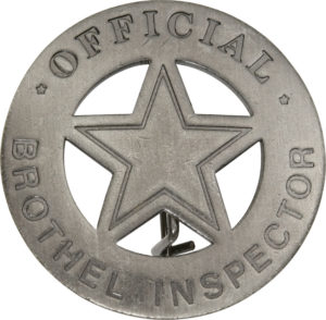 Badges Of The Old West Official Brothel Inspector